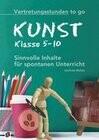Vertretungsstunden to go: Kunst - Klasse 5-10