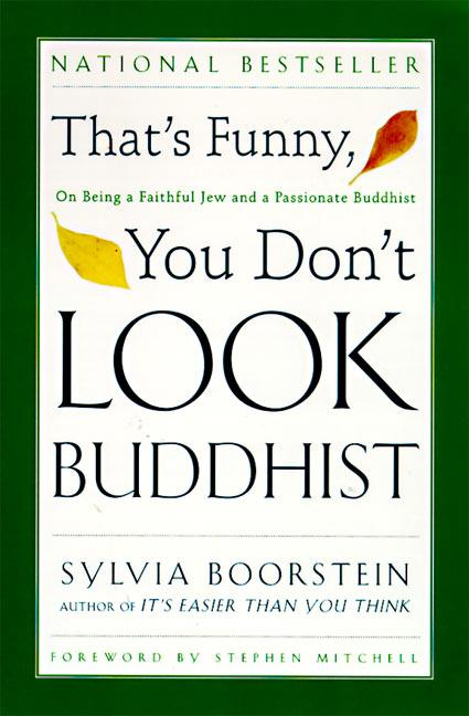 That's Funny, You Don't Look Buddhist: On Being a Faithful Jew and a Passionate Buddhist als Taschenbuch