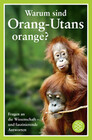 Warum sind Orang-Utans orange?