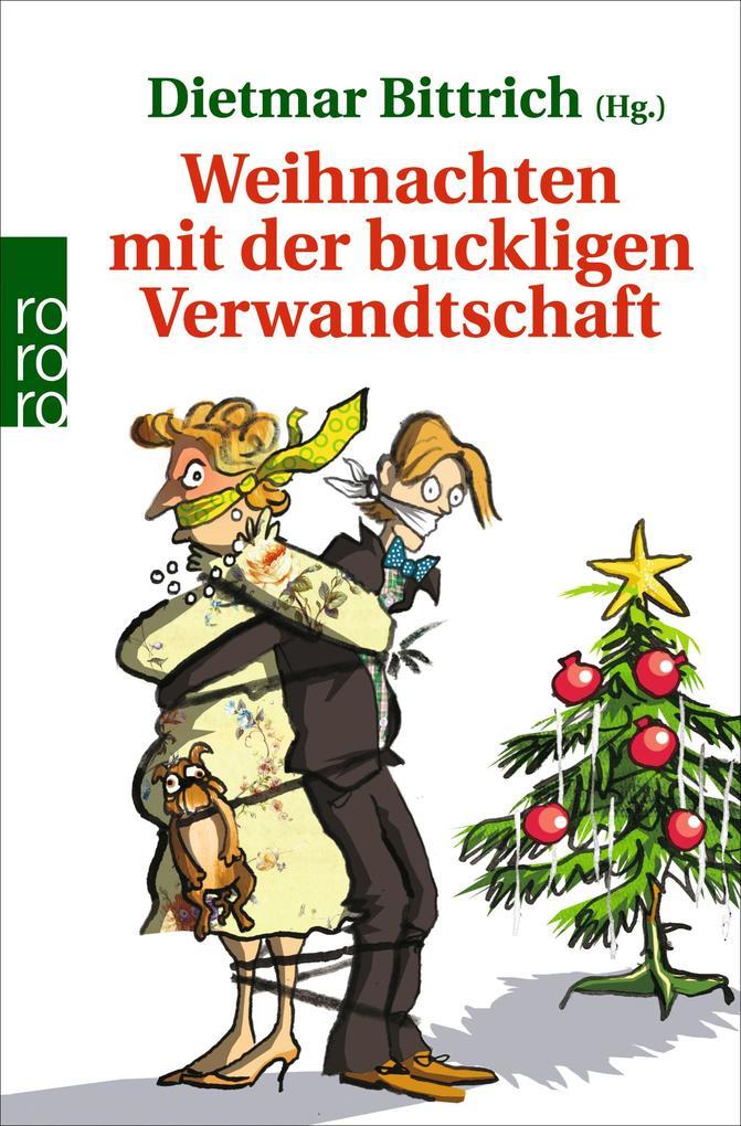 Weihnachten mit der buckligen Verwandtschaft als Taschenbuch