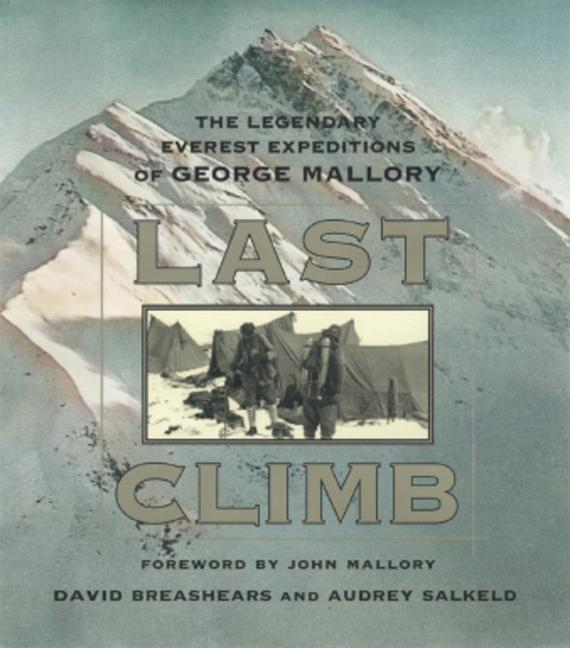 Last Climb: The Legendary Everest Expedition of George Mallory als Buch