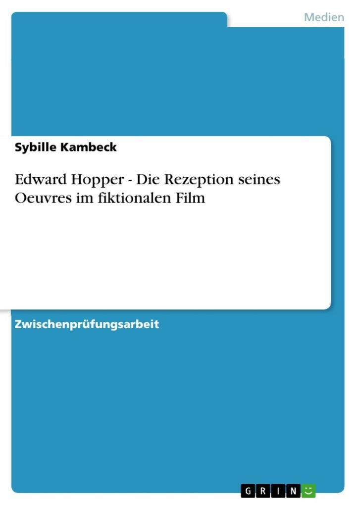 Edward Hopper - Die Rezeption seines Oeuvres im fiktionalen Film