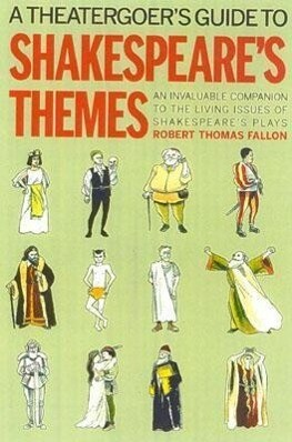 A Theatergoer's Guide to Shakespeare's Themes als Buch