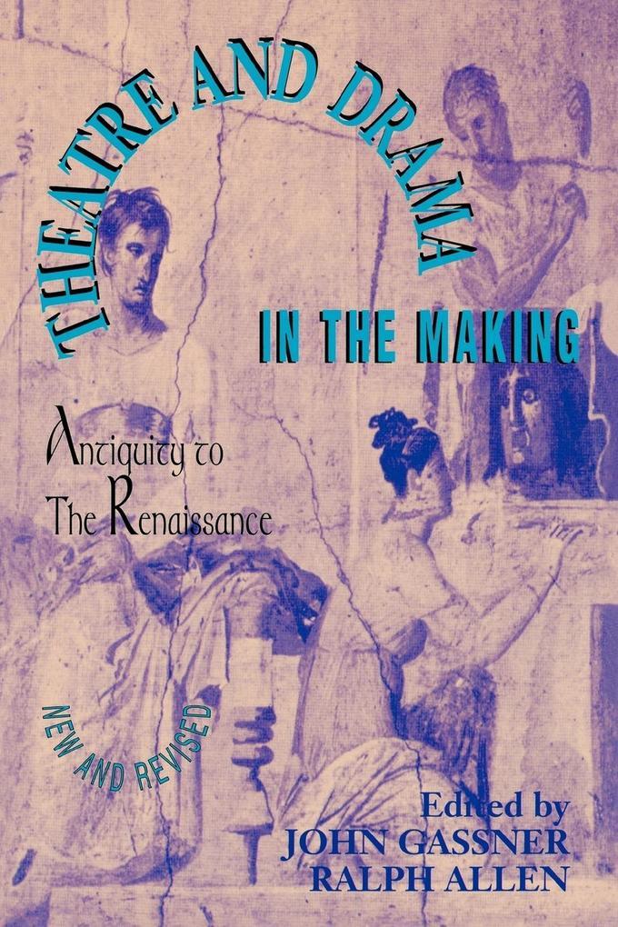 Theatre and Drama in the Making als Taschenbuch