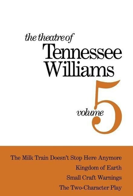 The Theatre of Tennessee Williams Volume 5 als Buch
