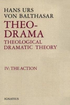 Theo-Drama, Theological Dramatic Theory: IV: The Action als Buch