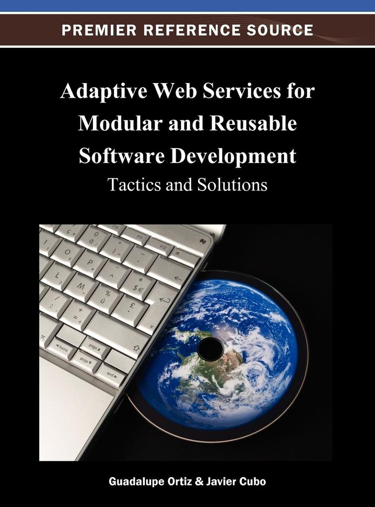 Adaptive Web Services for Modular and Reusable Software Development