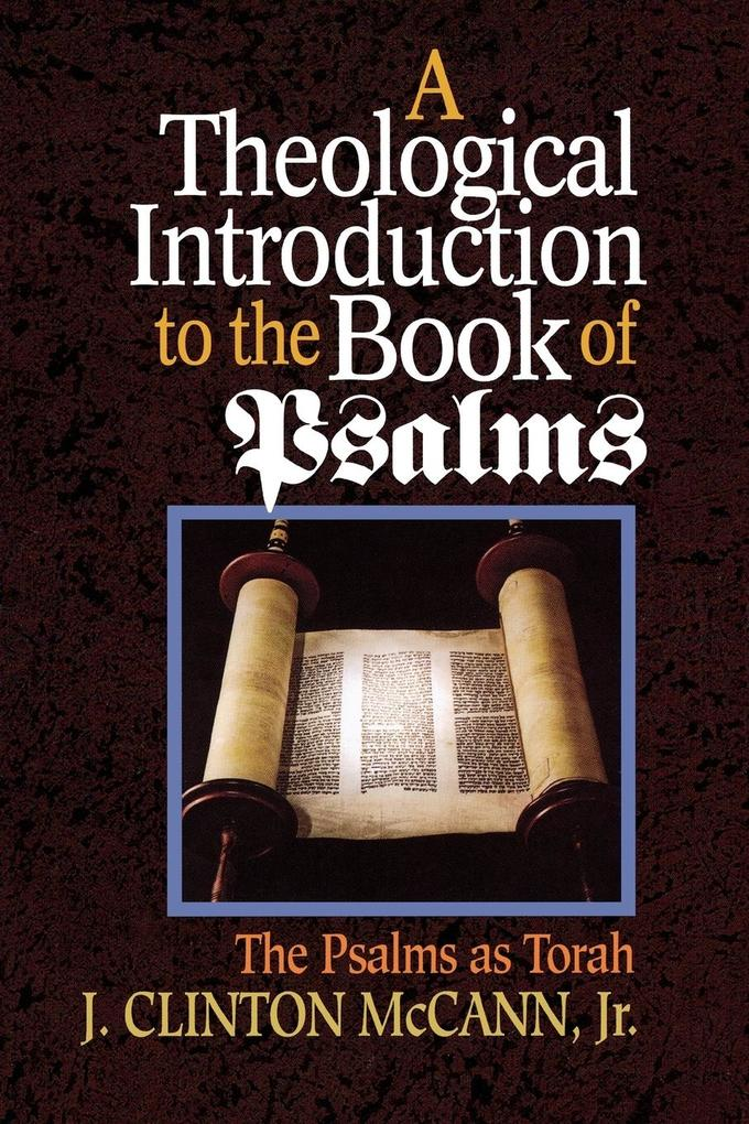 A Theological Introduction to the Book of Psalms als Taschenbuch