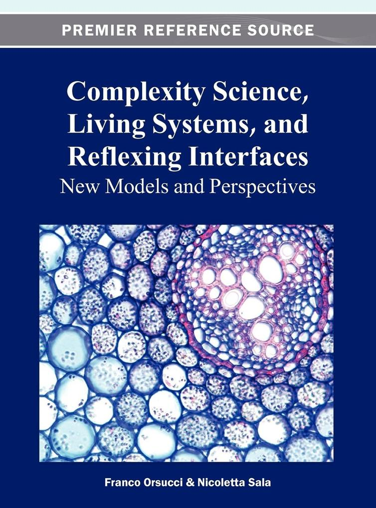 Complexity Science, Living Systems, and Reflexing Interfaces