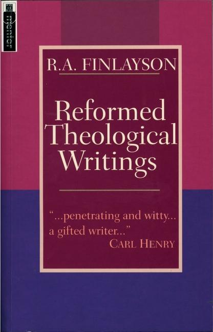 Reformed Theological Writings als Taschenbuch