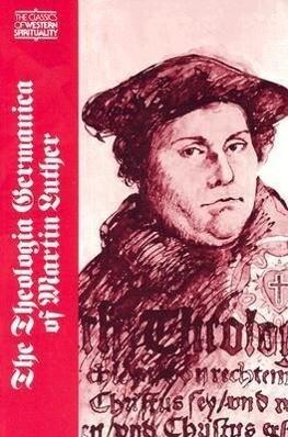 Theologica Germanica of Martin Luther als Taschenbuch