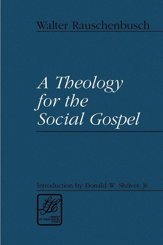 Theology for the Social Gospel als Taschenbuch
