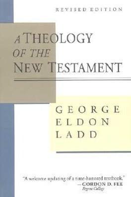 A Theology of the New Testament als Taschenbuch