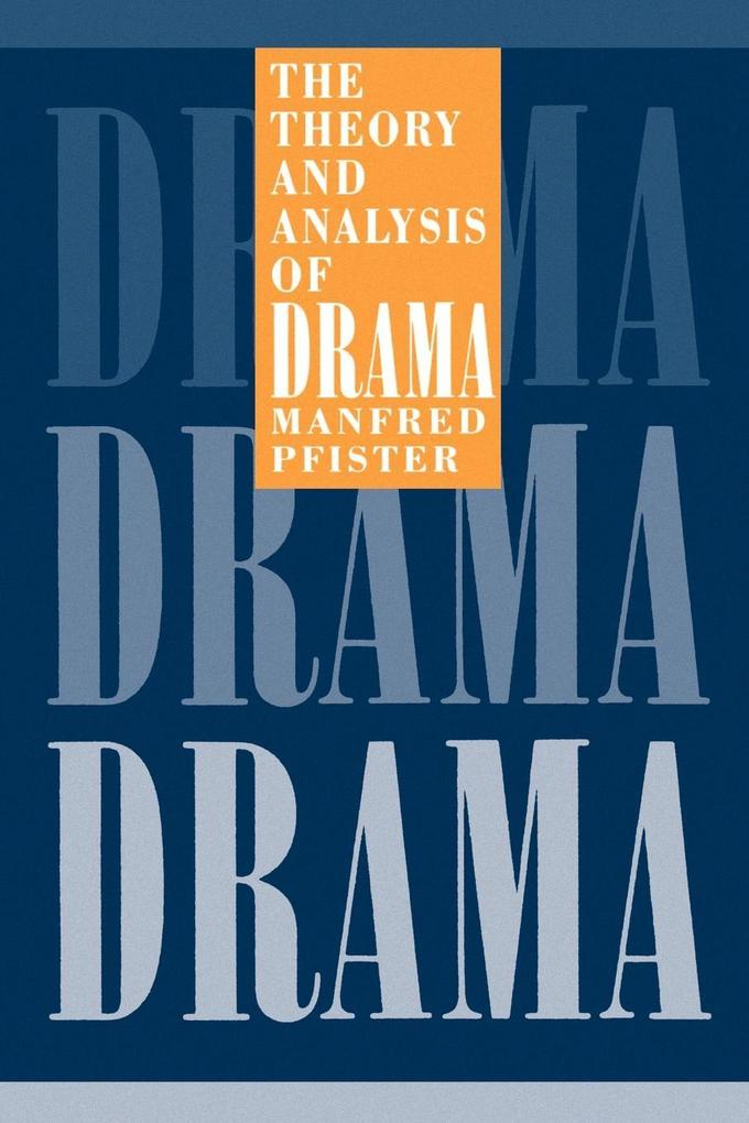 The Theory and Analysis of Drama als Buch