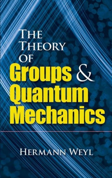 Theory of Groups and Quantum Mechanics als Taschenbuch