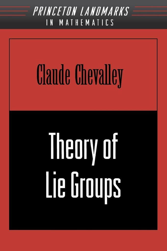Theory of Lie Groups als Taschenbuch