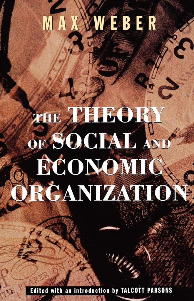 The Theory of Social and Economic Organization als Taschenbuch