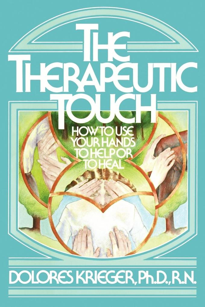 Therapeutic Touch als Buch