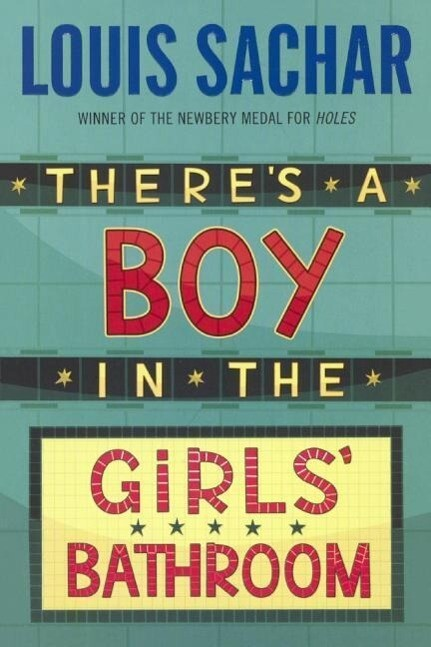 There's a Boy in the Girls' Bathroom als Taschenbuch