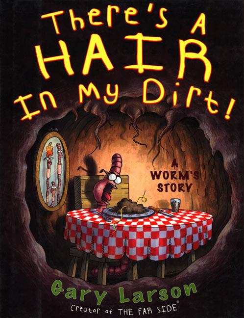 There's a Hair in My Dirt! als Taschenbuch
