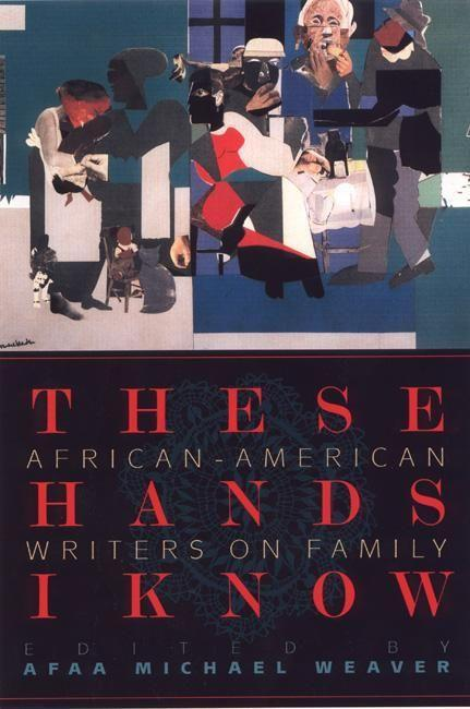 These Hands I Know: African-American Writers on Family als Taschenbuch