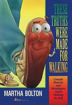 These Truths Were Made for Walking: Comedy Sketches about Walking the Talk als Taschenbuch