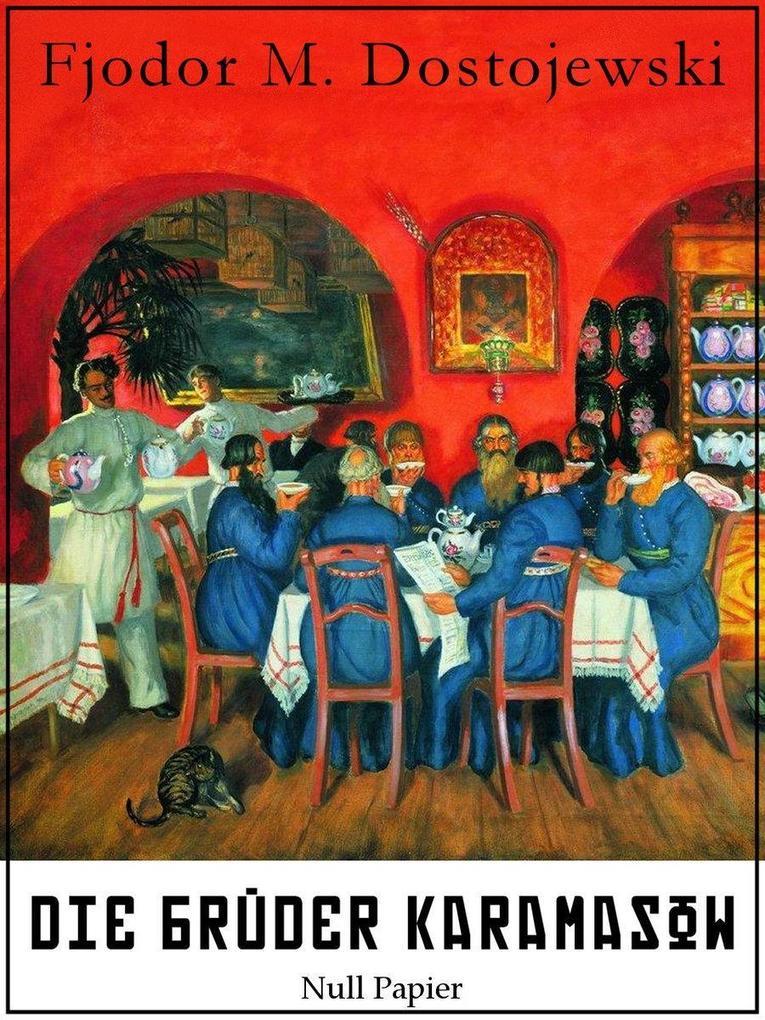 Die Brüder Karamasow als eBook