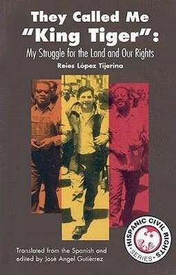 They Called Me King Tiger: My Struggle for the Land and Our Rights als Taschenbuch