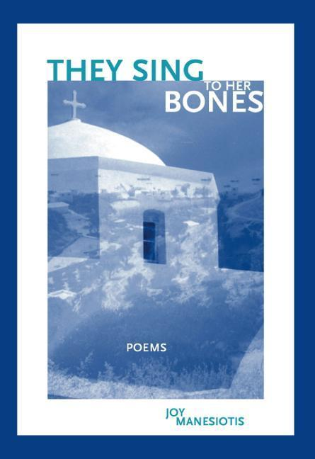 They Sing to Her Bones: Poems als Taschenbuch
