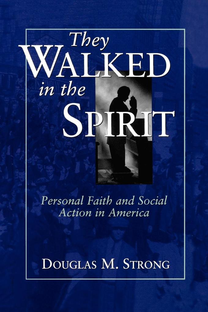 They Walked in the Spirit als Taschenbuch