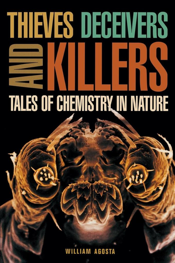Thieves Deceivers and Killers: Tales of Chemistry in Nature als Taschenbuch
