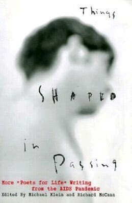 "Things Shaped in Passing: More ""Poets for Life"" Writing from the AIDS Pandemic als Taschenbuch"