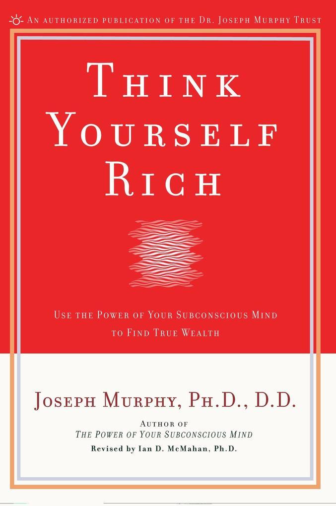 Think Yourself Rich als Taschenbuch