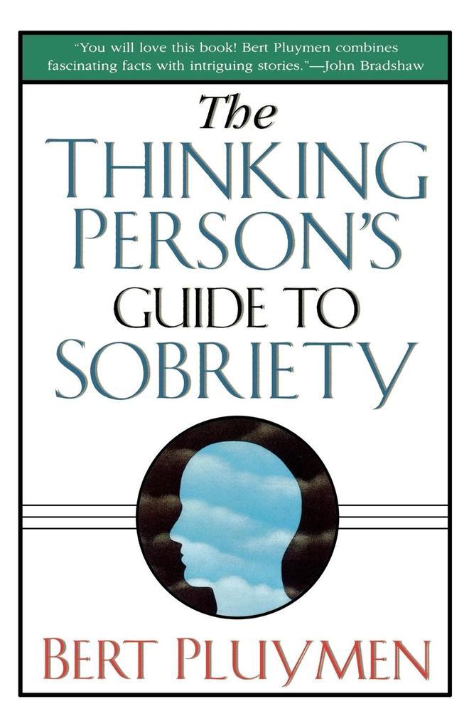 The Thinking Person's Guide to Sobriety als Taschenbuch
