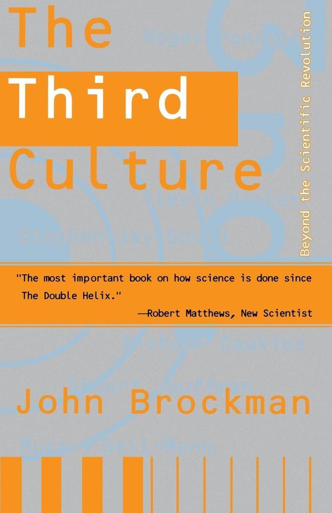Third Culture: Beyond the Scientific Revolution als Taschenbuch