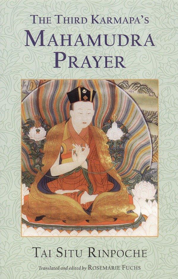 The Third Karmapa's Mahamudra Prayer als Taschenbuch