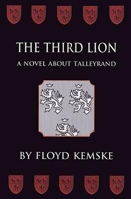 The Third Lion: A Novel about Talleyrand als Taschenbuch