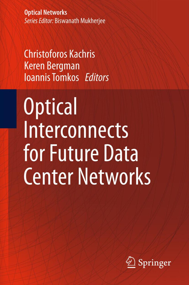 Optical Interconnects for Future Data Center Networks als Buch von