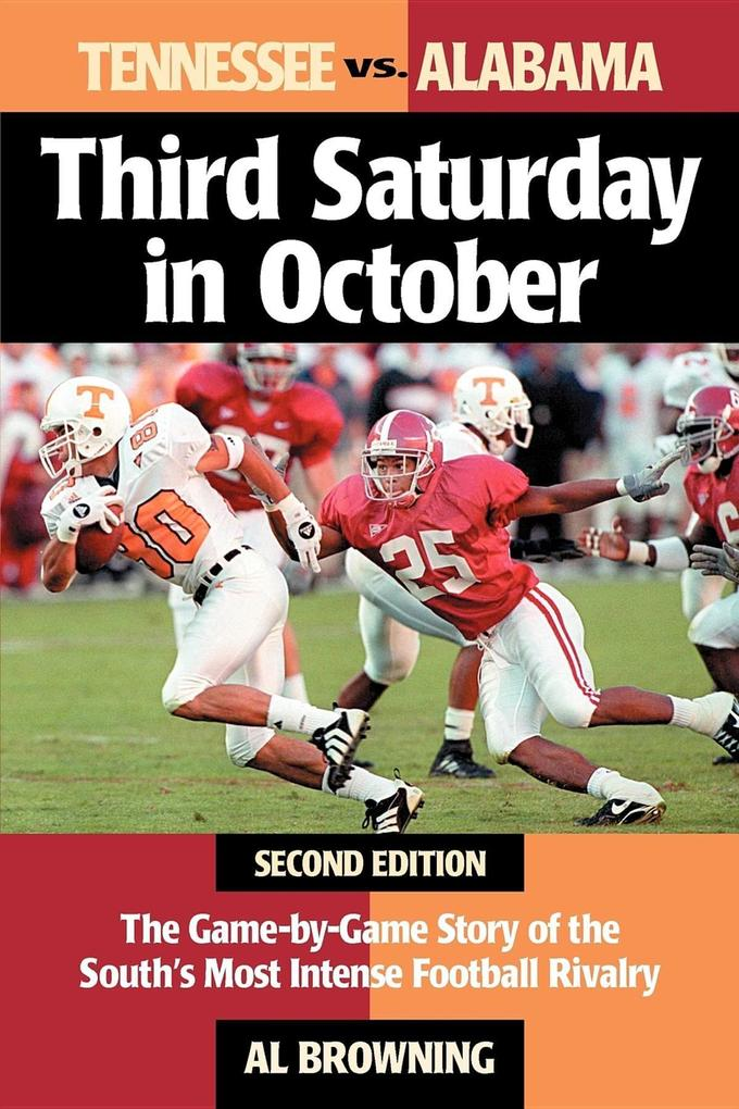 Third Saturday in October: The Game-By-Game Story of the South's Most Intense Football Rivalry als Taschenbuch