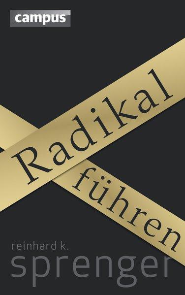 Radikal führen als Buch