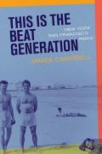 This Is the Beat Generation: New Yorksan Franciscoparis als Taschenbuch