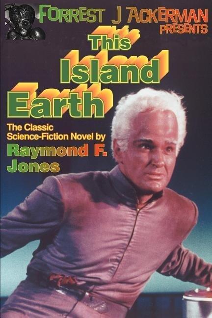 Forrest J. Ackerman Presents This Island Earth als Taschenbuch