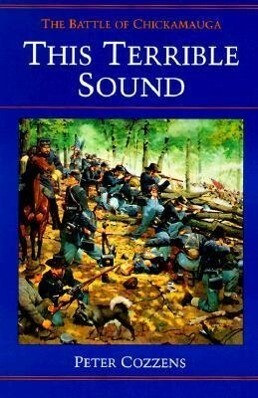 This Terrible Sound: The Battle of Chickamauga als Taschenbuch
