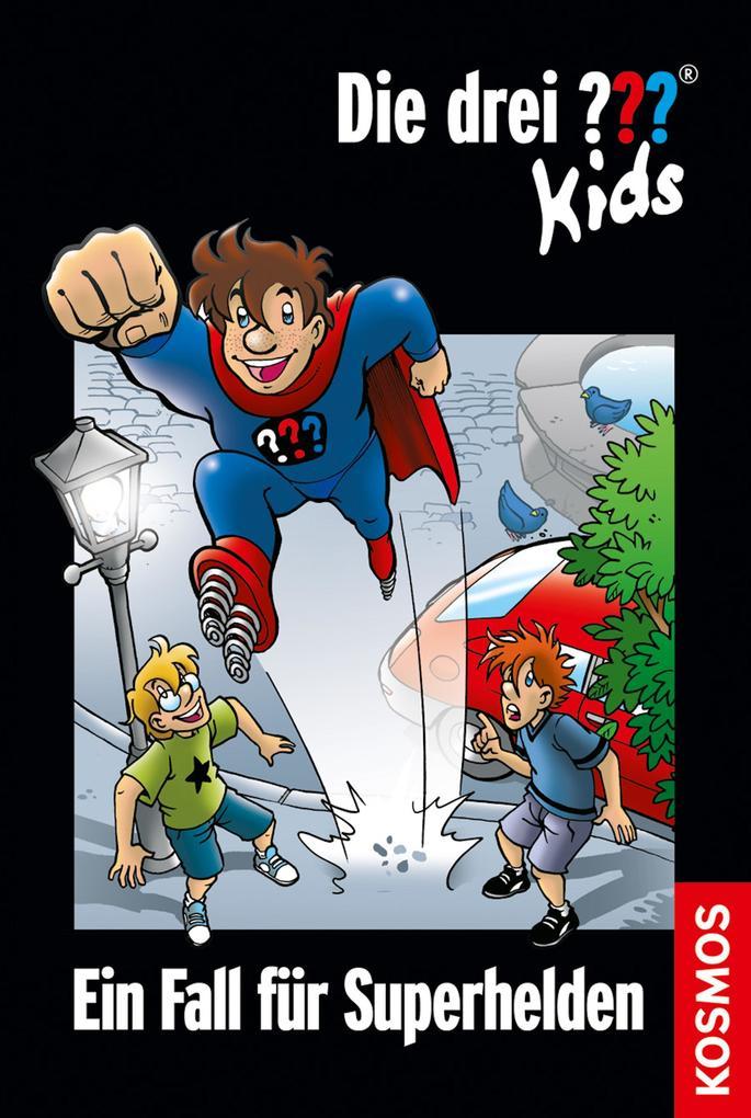 Die drei ??? Kids, 45, Ein Fall für Superhelden (drei Fragezeichen Kids) als eBook von Ulf Blanck