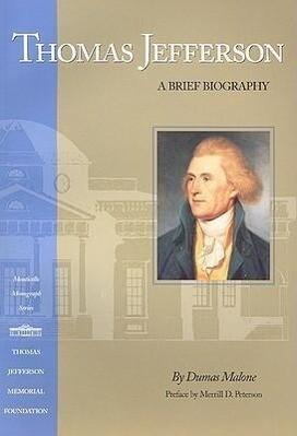 Thomas Jefferson: A Brief Biography als Taschenbuch