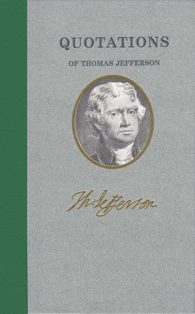 Quotations of Thomas Jefferson als Buch