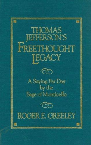 Thomas Jefferson's Freethought Legacy als Buch