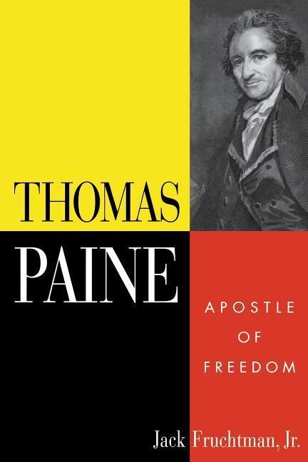 Thomas Paine: Apostle of Freedom als Taschenbuch