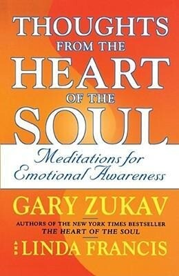 Thoughts from the Heart of the Soul: Meditations on Emotional Awareness als Taschenbuch
