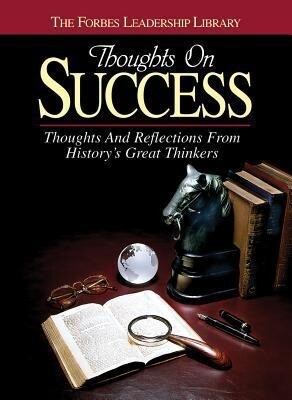 Thoughts on Success: Thoughts and Reflections from History's Great Thinkers als Buch